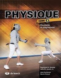 Physique- Tome 2, Electricité et magnétisme - Raymond Serway |