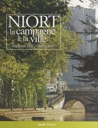 Raymond Silar et Daniel Mar - Niort : la campagne à la ville.