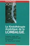 Raymond Sohier - La Kinésithérapie Analytique de la Lombalgie.