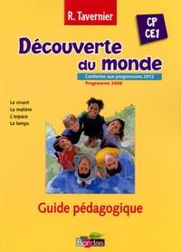 Raymond Tavernier - Découverte du monde CP/CE1 - Guide pédagogique.