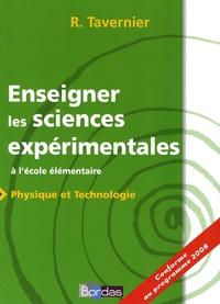 Raymond Tavernier et Bernard Calmettes - Enseigner les sciences expérimentales - A l'école élémentaire.