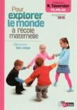 Raymond Tavernier - Pour explorer le monde à l'école maternelle - Découvre ton corps.