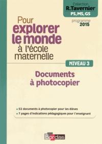 Pour explorer le monde à lécole maternelle - Documents à photocopier Niveau 3.pdf