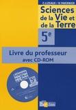 Raymond Tavernier et Claude Lizeaux - Science de la Vie et de la Terre 5e - Livre du professeur. 1 Cédérom