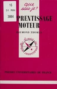 Raymond Thomas - L'apprentissage moteur.