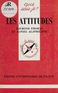 Raymond Thomas et Daniel Alaphilippe - Les attiudes.