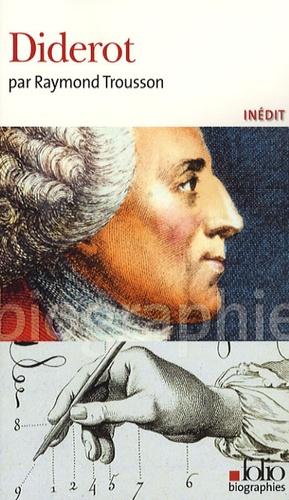Raymond Trousson - Diderot.