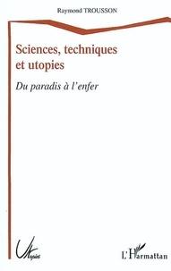 Feriasdhiver.fr Sciences, techniques et utopies - Du paradis à l'enfer Image