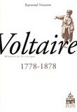 Raymond Trousson - Voltaire 1778-1878.