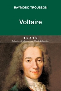 Raymond Trousson - Voltaire.