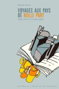 Raymond Trousson - VOYAGES AUX PAYS DE NULLE PART. - Histoire littéraire de la pensée utopique, 3ème édition.