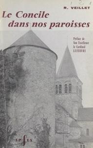 Raymond Veillet et Marcel Lefebvre - Le Concile dans nos paroisses.