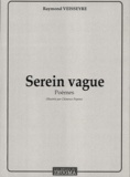 Raymond Veisseyre - Serein vague.