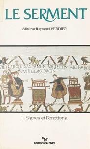 Raymond Verdier - Le serment (1) : Signes et fonctions.