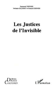 Raymond Verdier et Nathalie Kalnoky - Les justices de l'invisible.