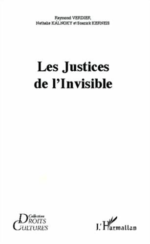 Raymond Verdier et Nathalie Kalnoky - Les justices de l'invisible. 1 DVD