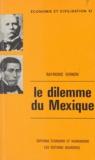Raymond Vernon - Le dilemme du Mexique - Les rôles respectifs du secteur public et du secteur privé dans le développement.