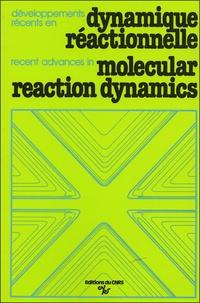 Développements récents en dynamique réactionnelle.pdf