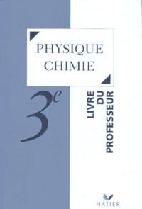 Deedr.fr SCIENCES PHYSIQUES 3EME PHYSIQUE CHIMIE. Livre du professeur Image