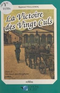 Raymond Vuillemin - La victoire des vingt culs, suite de La chasse aux Doryphores.