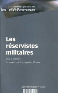 Raymond Wey - Les réservistes militaires.