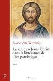 Raymond Winling - Le salut en Jésus Christ dans la littérature de l'ère patristique - Tome 2.