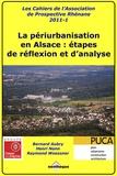Raymond Woessner et Henri Nonn - La périurbanisation en Alsace : étapes de réflexion et d'analyse.