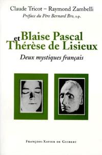 Raymond Zambelli et Claude Tricot - Pascal et Thérèse.