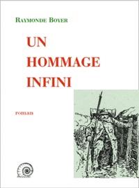 Raymonde Boyer - Un hommage infini.