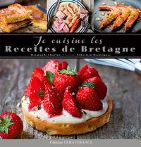 Raymonde Charlon et Sébastien Merdrignac - Je cuisine les recettes de Bretagne.