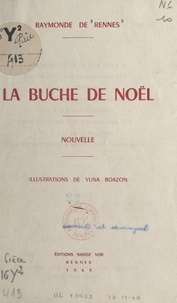 Raymonde de Rennes et Yuna Roazon - La bûche de Noël.