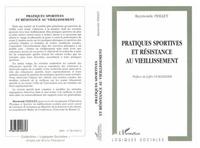 Raymonde Feillet - Pratiques sportives et résistance au vieillissement.