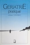 Raymonde Grumbach - Gériatrie pratique.