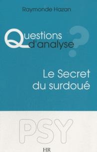 Raymonde Hazan - Le Secret du sourdoué.
