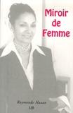 Raymonde Hazan - Miroir de femme.