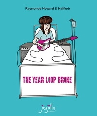 Raymonde Howard et  Halfbob - The Year Loop Broke.