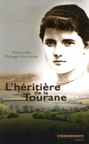 Raymonde Menuge-Wacrenier - L'héritière de la Tourane.
