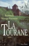 Raymonde Menuge-Wacrenier - La Tourane.