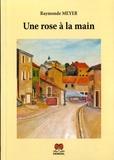 Raymonde Meyer - Une rose à la main.
