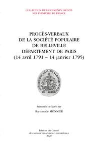 Raymonde Monnier - Procès-verbaux de la Société populaire de Belleville Département de Paris (14 avril 1791-4 janvier 1795).
