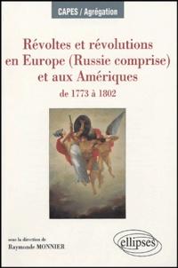Révoltes et révolutions en Europe (Russie comprise) et aux Amériques - De 1773 à 1802.pdf