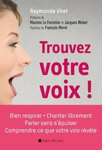 Raymonde Viret - Trouvez votre voix !.