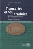 Raymund Wilhelm - Transcrire et/ou traduire.