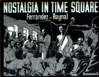 Rayna et Jacques Ferrandez - Nostalgia in time Square.