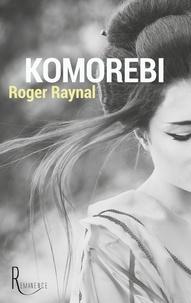 Raynal Roger - Komorebi.