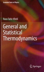 General and Statistical Thermodynamics - Raza Tahir-Kheli |