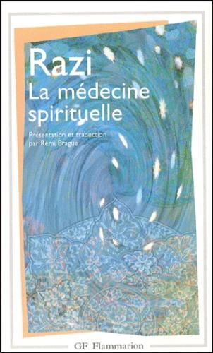 Razi - La médecine spirituelle.
