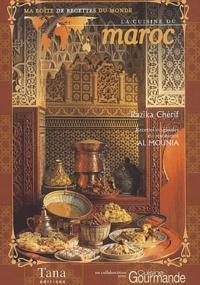 Razika Chérif - La cuisine du Maroc.