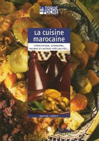 Razika Chérif - La cuisine marocaine.
