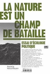 La nature est un champ de bataille - Essai décologie politique.pdf